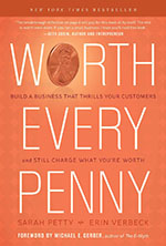 Worth Every Penny by Sarah Petty and Erin Verbeck