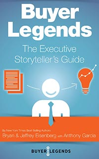 Buyer Legends by Jeffrey Eisenberg and Bryan Eisenberg