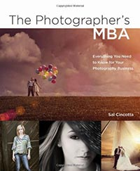 The Photographer's MBA By Sal Cincotta