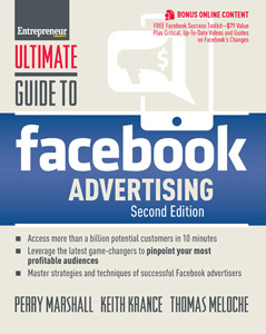 Ultimate Guide To Facebook Advertising by Perry Marshall, Keith Krance and Thomas Meloche