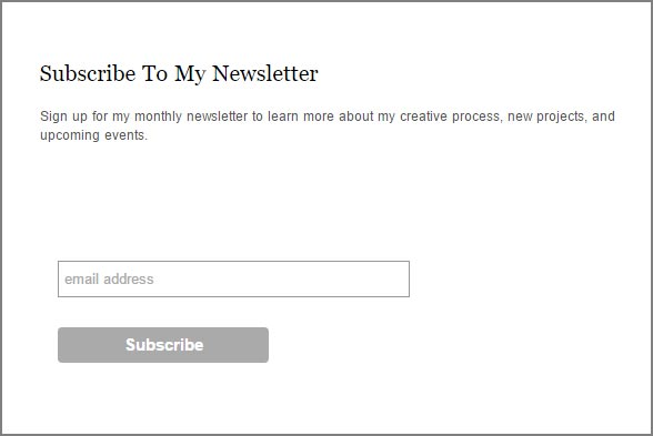 An typical example of the simple newsletter subscription model. Without a real reason to subscribe, or any compelling text, these can be frustratingly ineffective...
