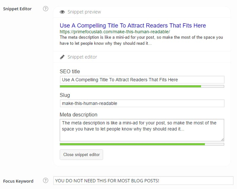 How to write a good blog post: Use a good title, forget the focus keyword, write a compelling meta description, and make sure the URL is human-readable.