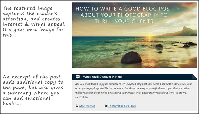 How to write a good blog post: Start with a featured image that captures attention and creates interest. An excerpt can provide an emotional hook to get people reading.